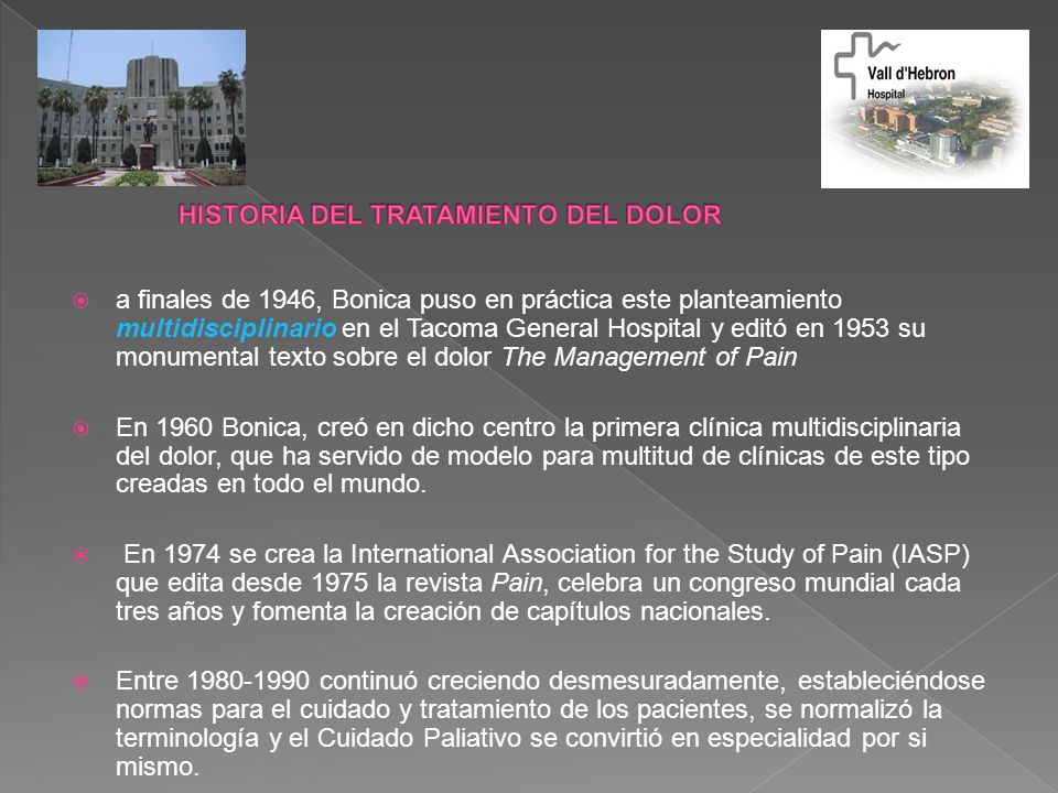HISTORIA DEL TRATAMIENTO DEL DOLOR