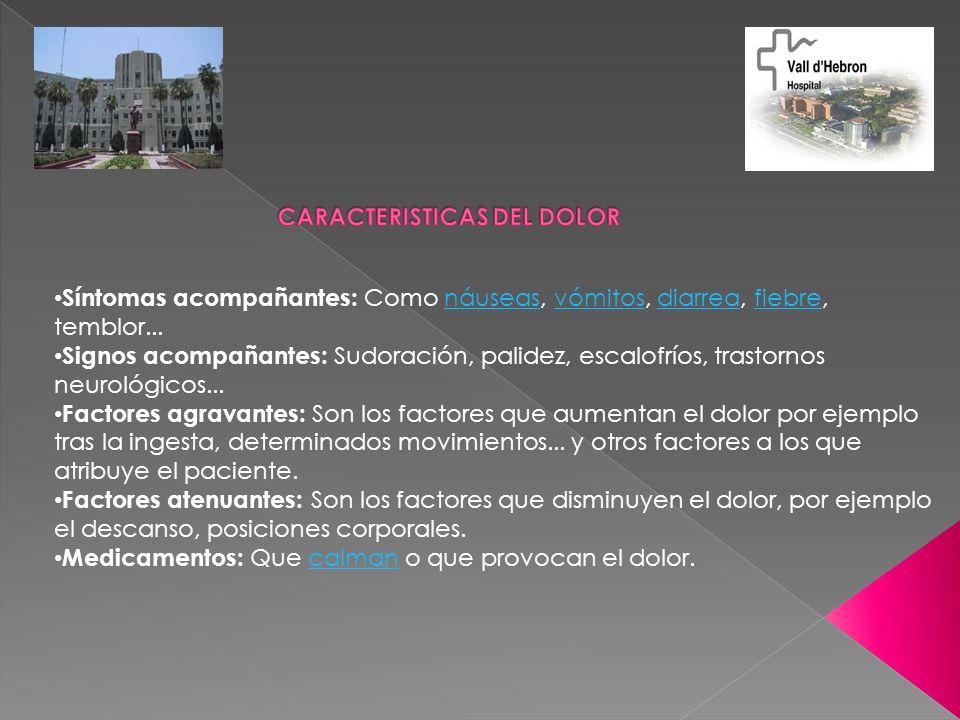 CARACTERISTICAS DEL DOLOR