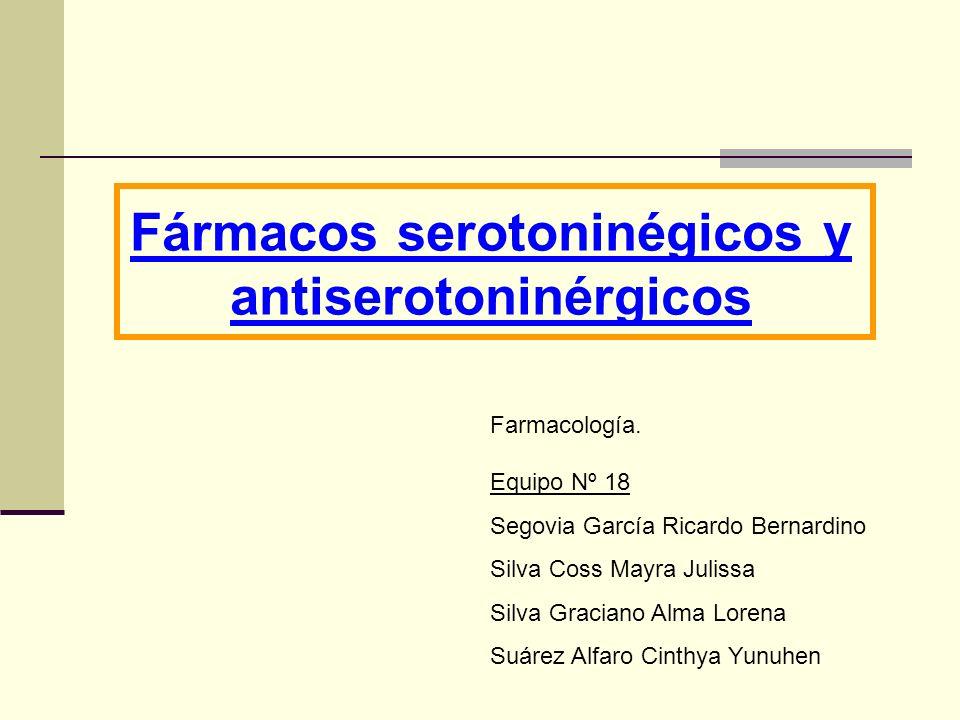 Fármacos serotoninégicos y antiserotoninérgicos