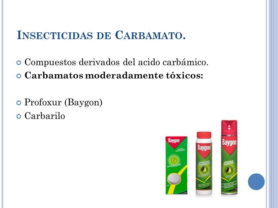 Insecticidas de Carbamato.