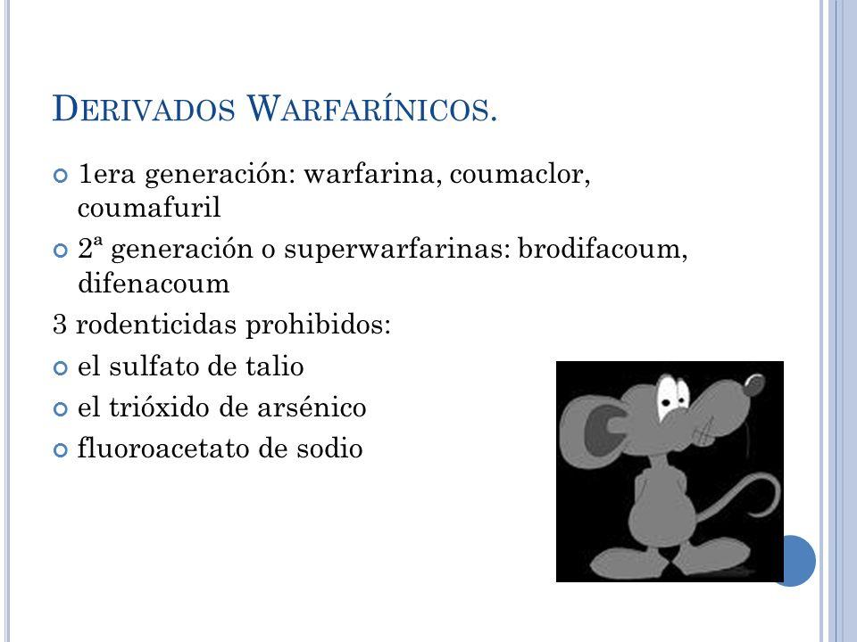 Derivados Warfarínicos.