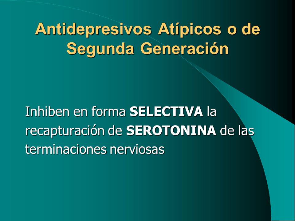 Antidepresivos Atípicos o de Segunda Generación