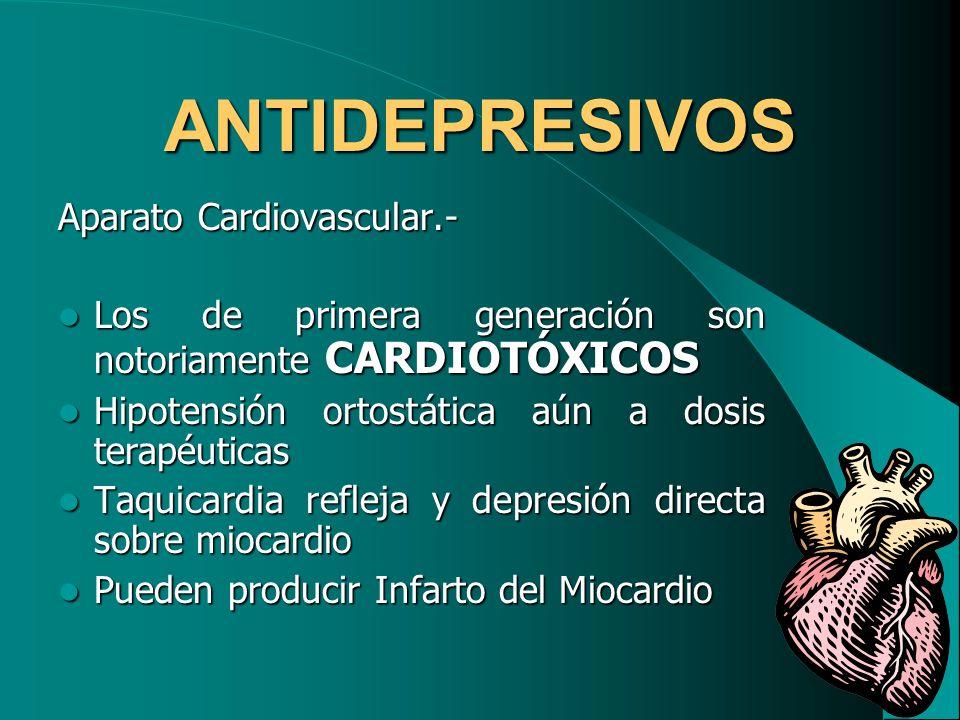 ANTIDEPRESIVOS Aparato Cardiovascular.-