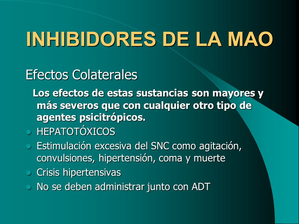 INHIBIDORES DE LA MAO Efectos Colaterales