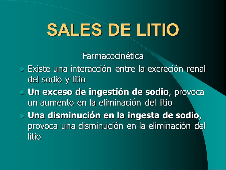 SALES DE LITIO Farmacocinética