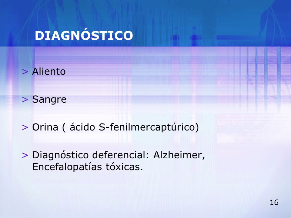 DIAGNÓSTICO Aliento Sangre Orina ( ácido S-fenilmercaptúrico)