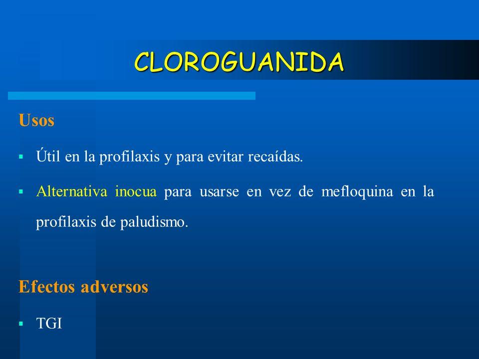 CLOROGUANIDA Usos Efectos adversos