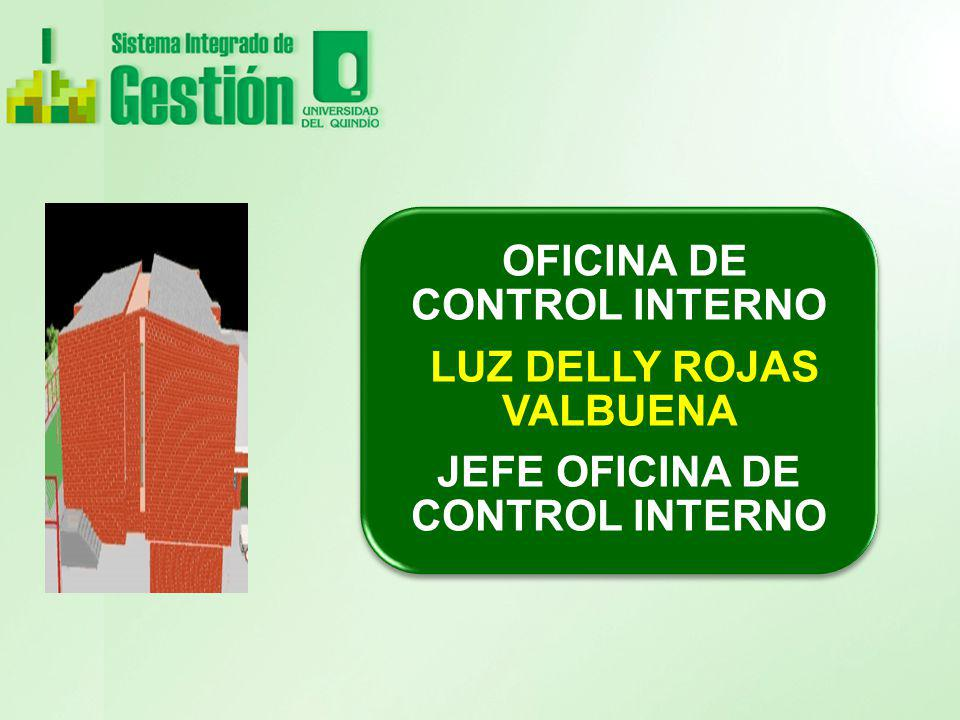 OFICINA DE CONTROL INTERNO LUZ DELLY ROJAS VALBUENA