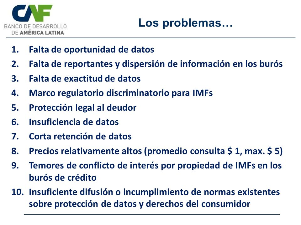 Los problemas… Falta de oportunidad de datos