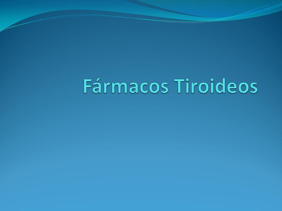 Fármacos Tiroideos