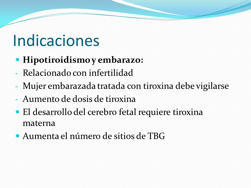 Indicaciones Hipotiroidismo y embarazo: Relacionado con infertilidad