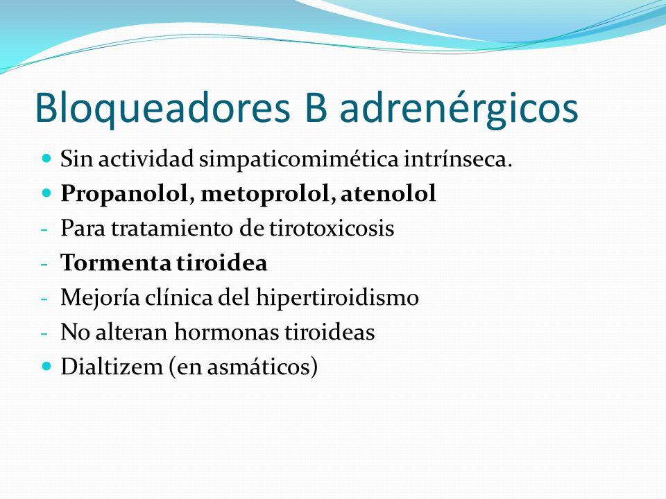 Bloqueadores B adrenérgicos