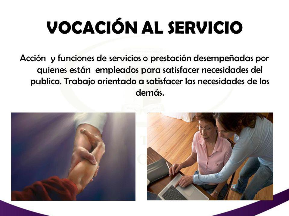 VOCACIÓN AL SERVICIO