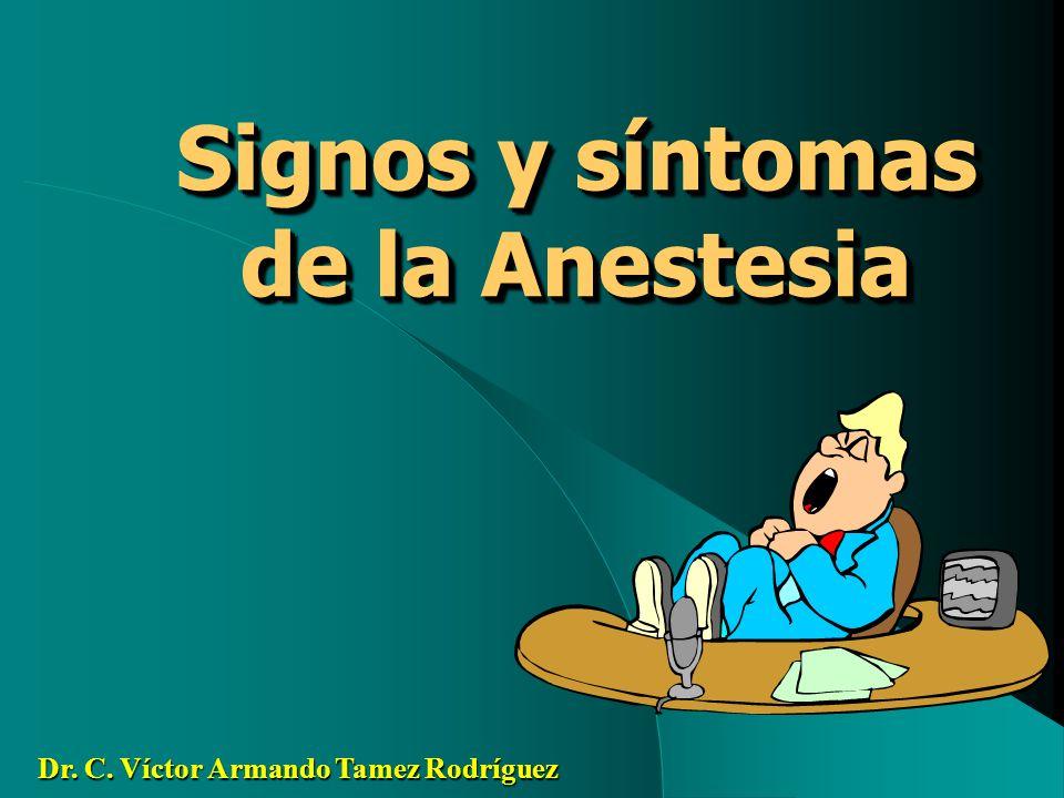 Signos y síntomas de la Anestesia