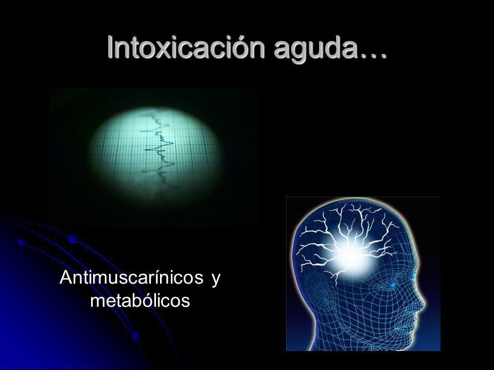 Antimuscarínicos y metabólicos