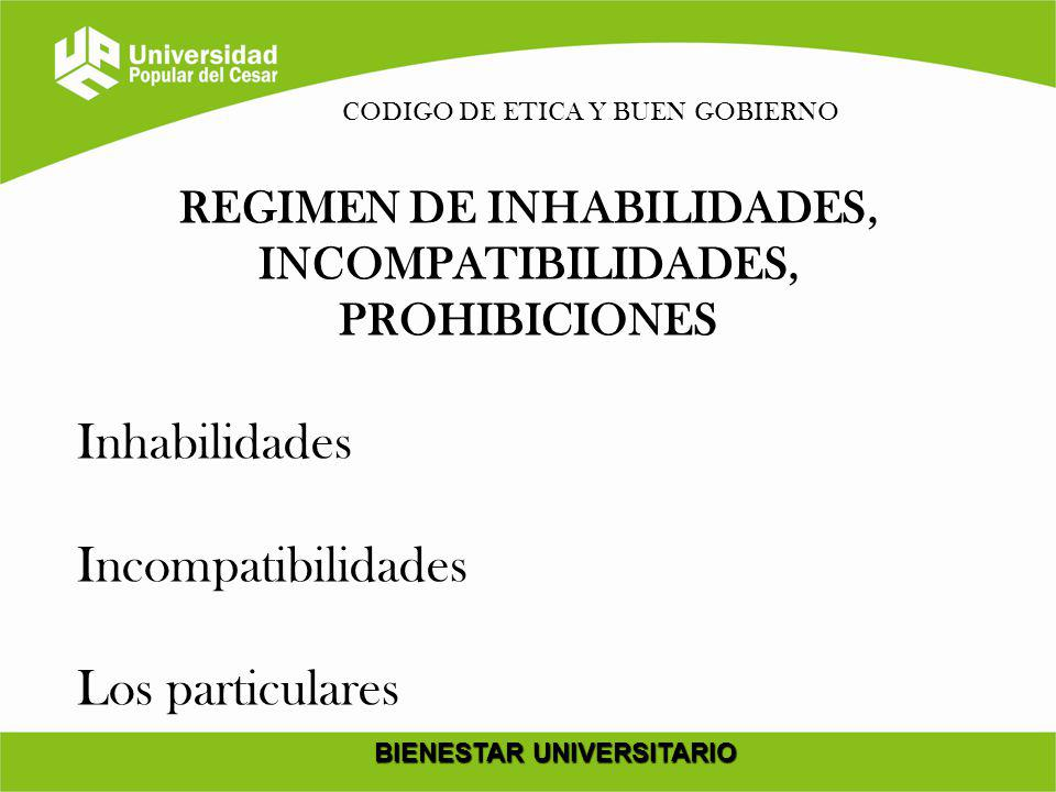 Inhabilidades Incompatibilidades Los particulares