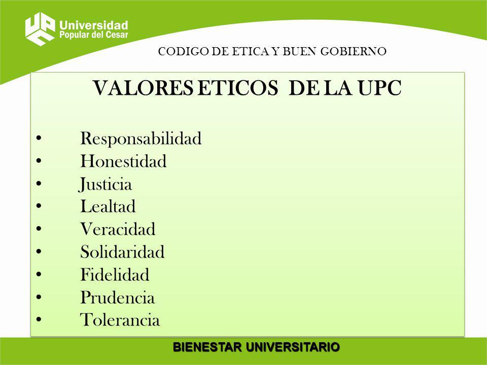 VALORES ETICOS DE LA UPC BIENESTAR UNIVERSITARIO