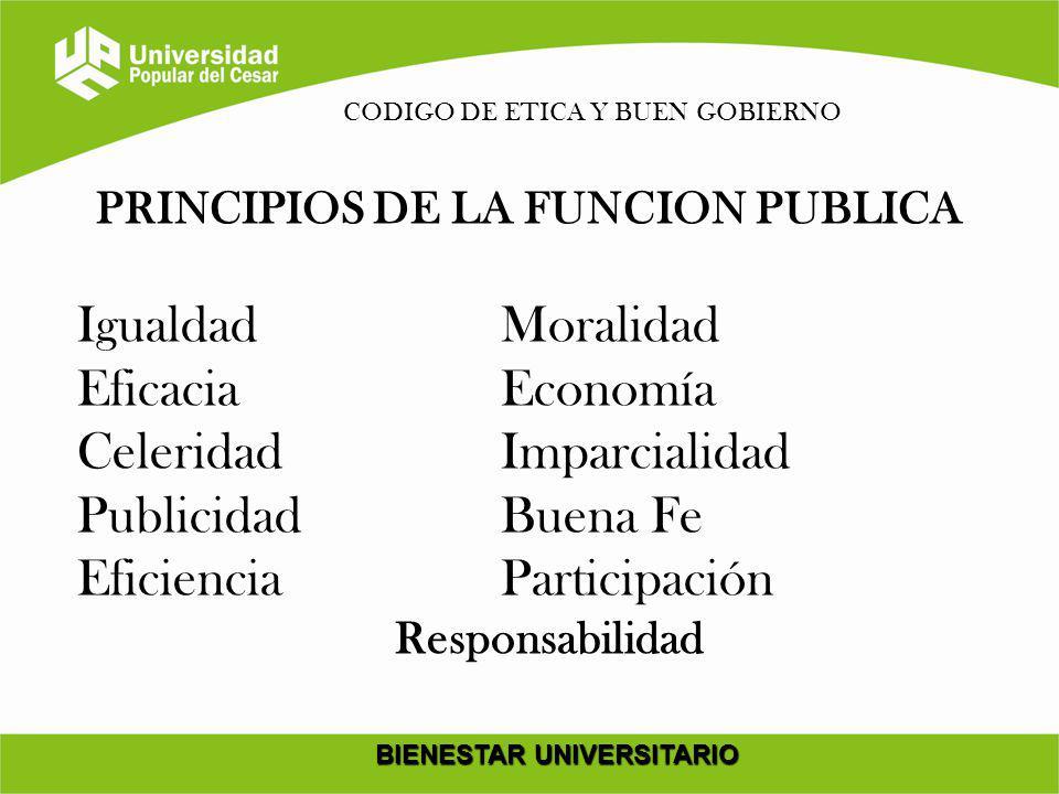 PRINCIPIOS DE LA FUNCION PUBLICA BIENESTAR UNIVERSITARIO