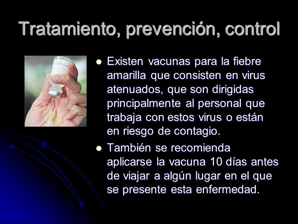 Tratamiento, prevención, control