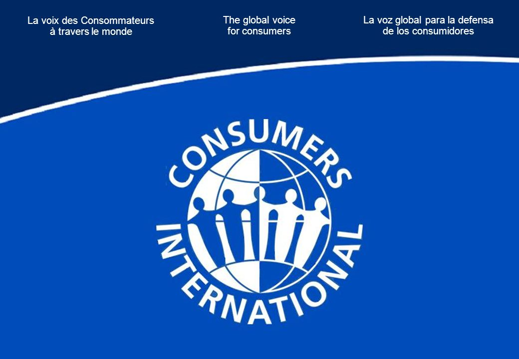 La voix des Consommateurs à travers le monde