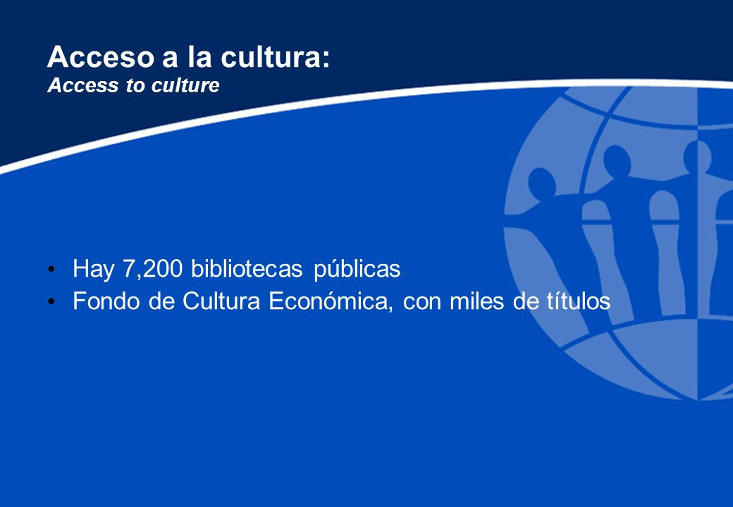 Acceso a la cultura: Access to culture