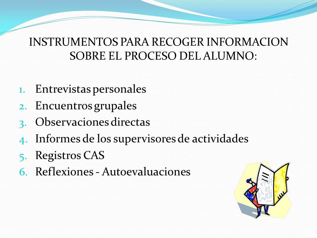 INSTRUMENTOS PARA RECOGER INFORMACION SOBRE EL PROCESO DEL ALUMNO: