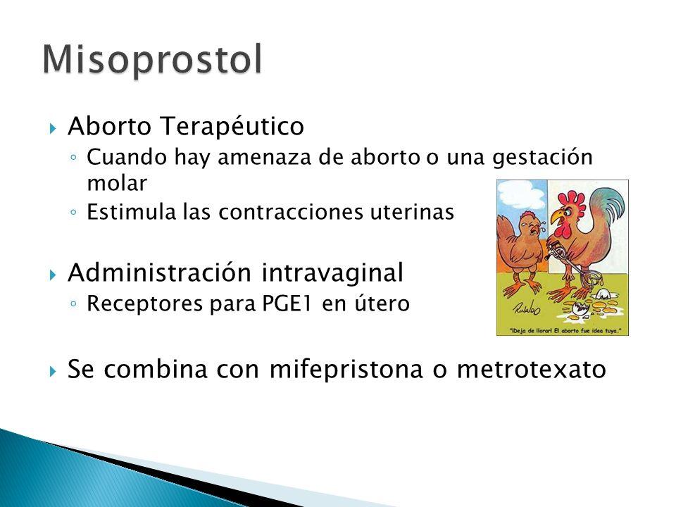 Misoprostol Aborto Terapéutico Administración intravaginal