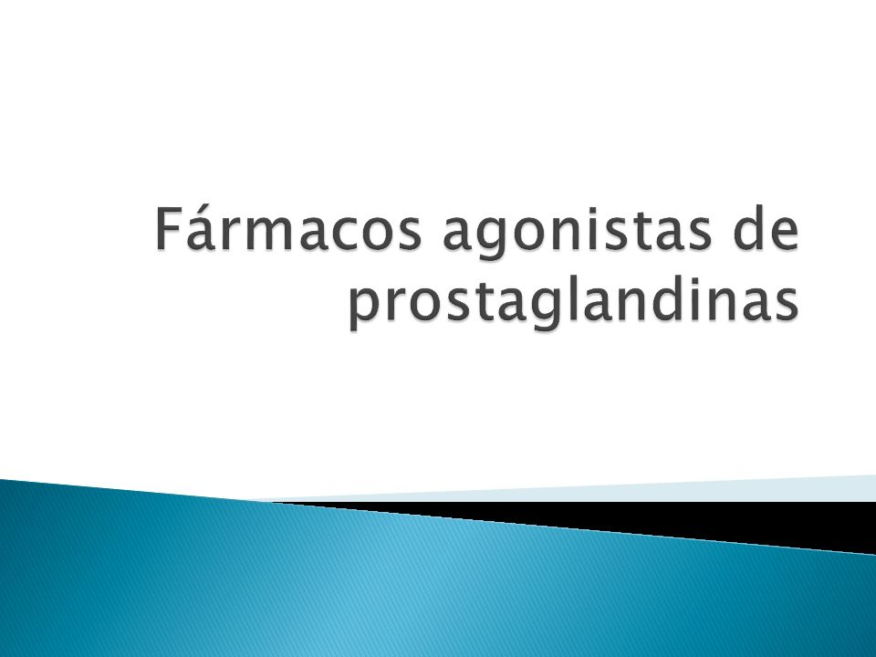 Fármacos agonistas de prostaglandinas