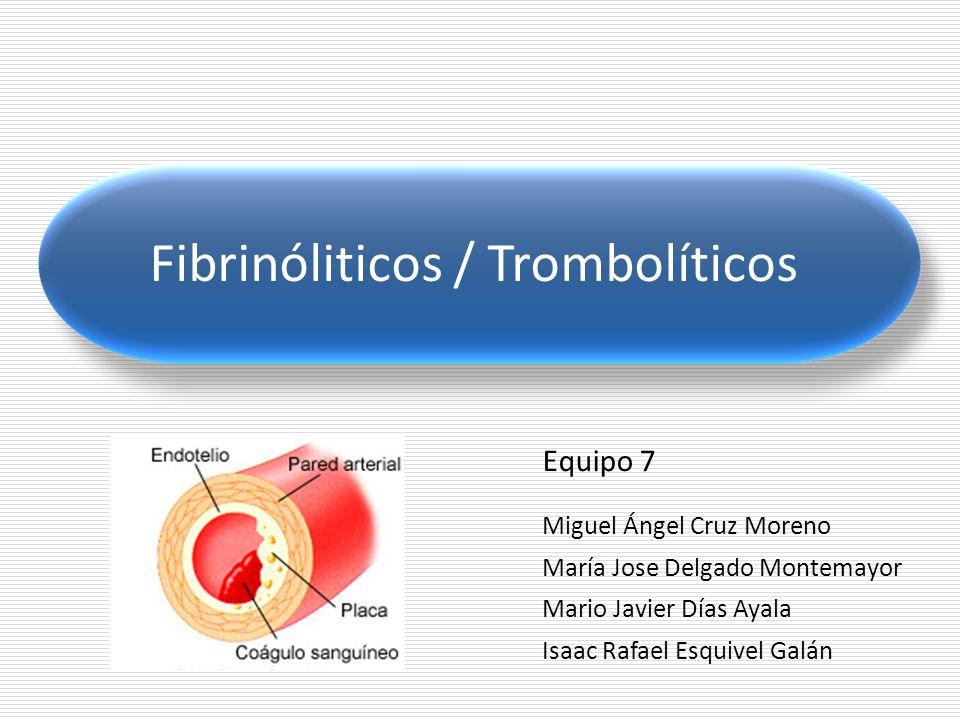 Fibrinóliticos / Trombolíticos