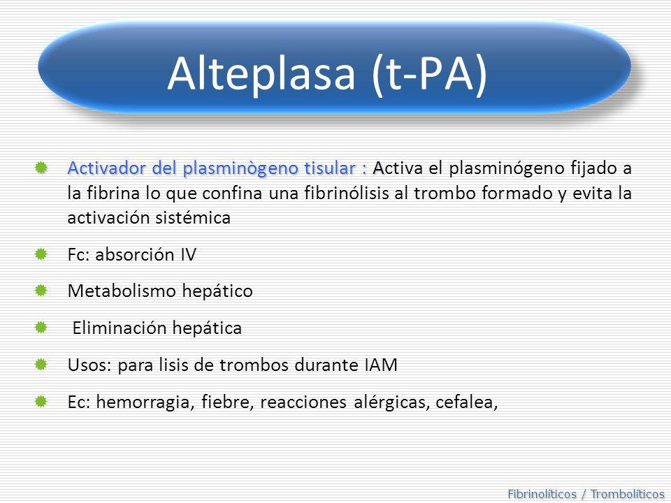 Alteplasa (t-PA)