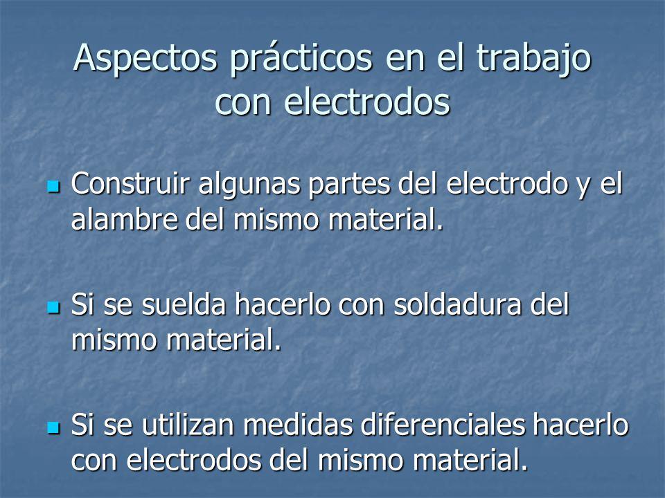 Aspectos prácticos en el trabajo con electrodos