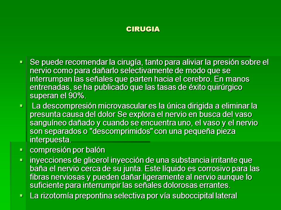 La rizotomía prepontina selectiva por vía suboccipital lateral