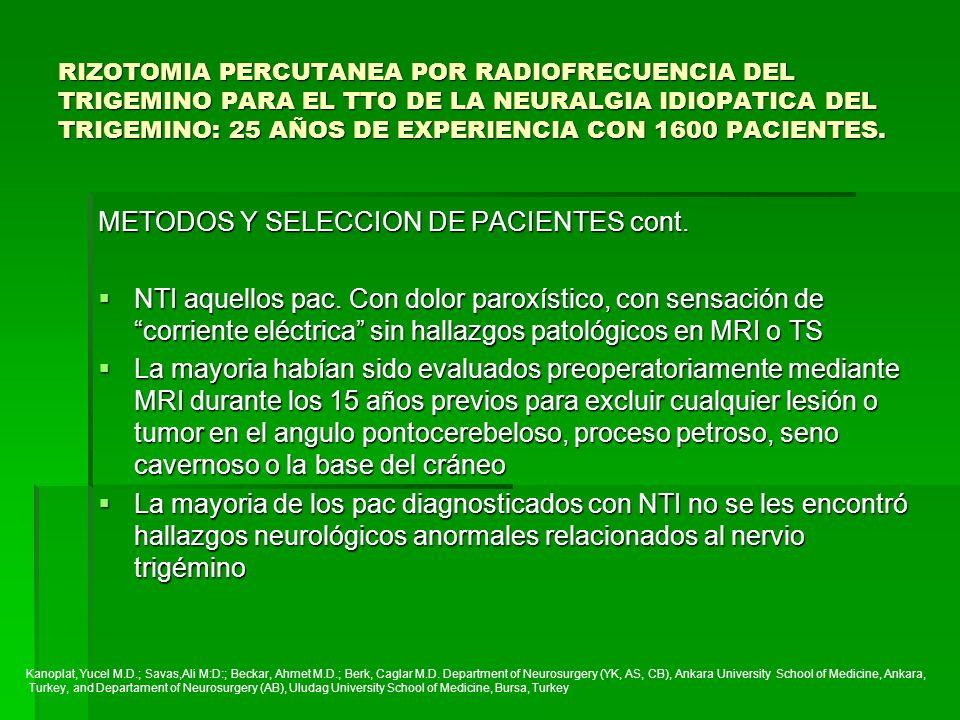 METODOS Y SELECCION DE PACIENTES cont.