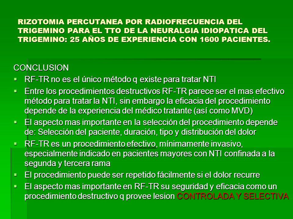 RF-TR no es el único método q existe para tratar NTI
