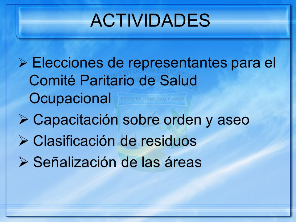 ACTIVIDADES Capacitación sobre orden y aseo Clasificación de residuos