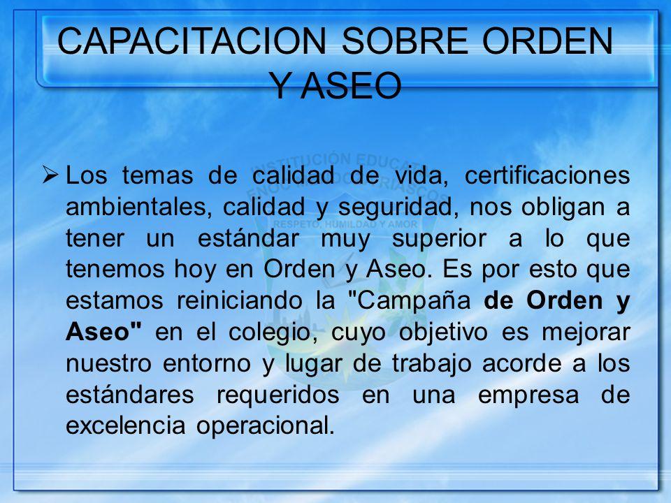 CAPACITACION SOBRE ORDEN Y ASEO