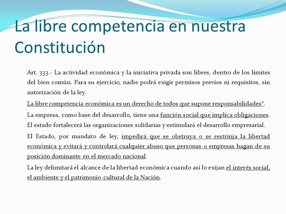 La libre competencia en nuestra Constitución