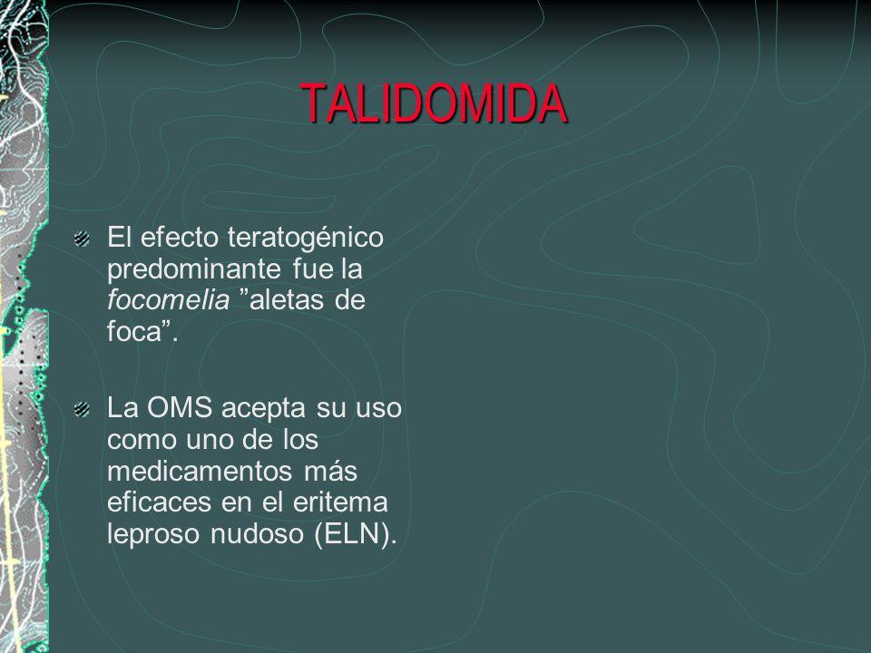 TALIDOMIDAEl efecto teratogénico predominante fue la focomelia aletas de foca .