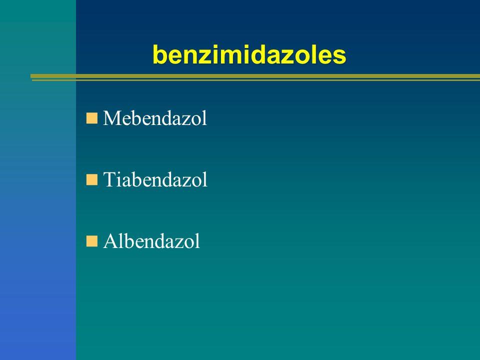 benzimidazoles Mebendazol Tiabendazol Albendazol