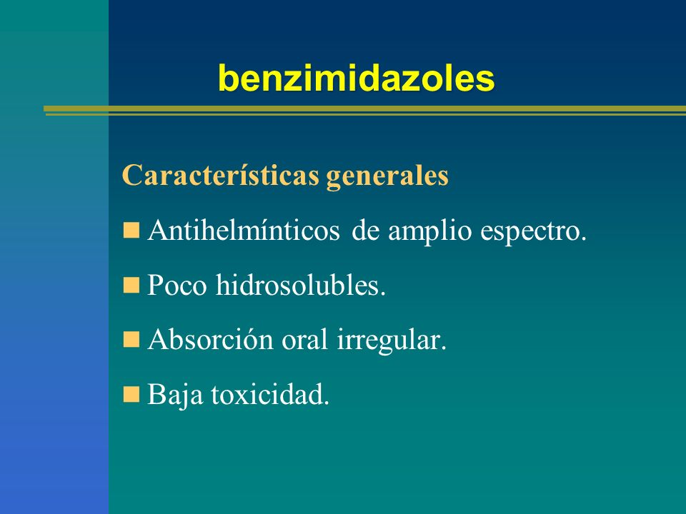 benzimidazoles Características generales