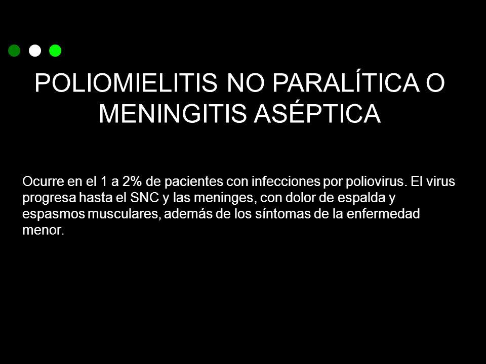 POLIOMIELITIS NO PARALÍTICA O MENINGITIS ASÉPTICA
