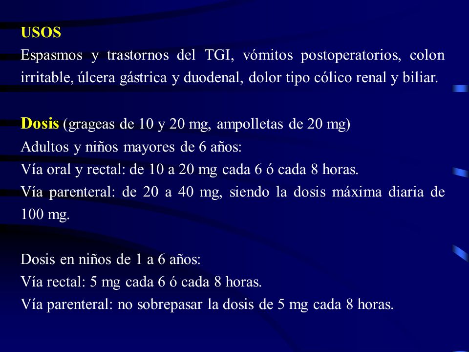Dosis (grageas de 10 y 20 mg, ampolletas de 20 mg)