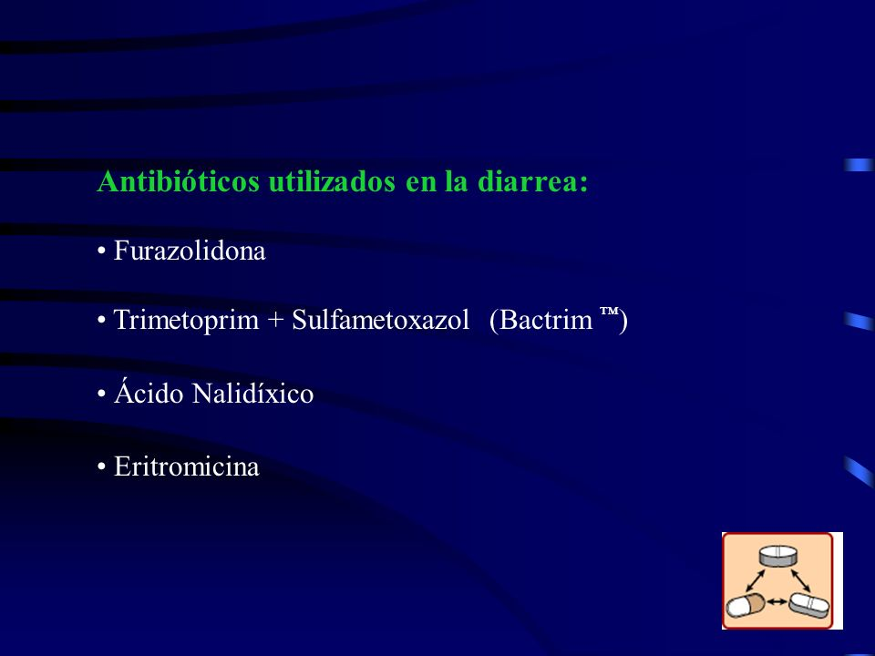 Antibióticos utilizados en la diarrea:
