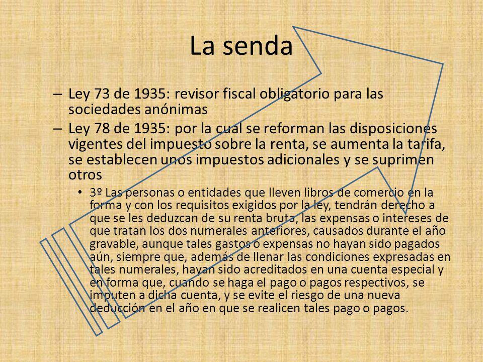 La senda Ley 73 de 1935: revisor fiscal obligatorio para las sociedades anónimas.