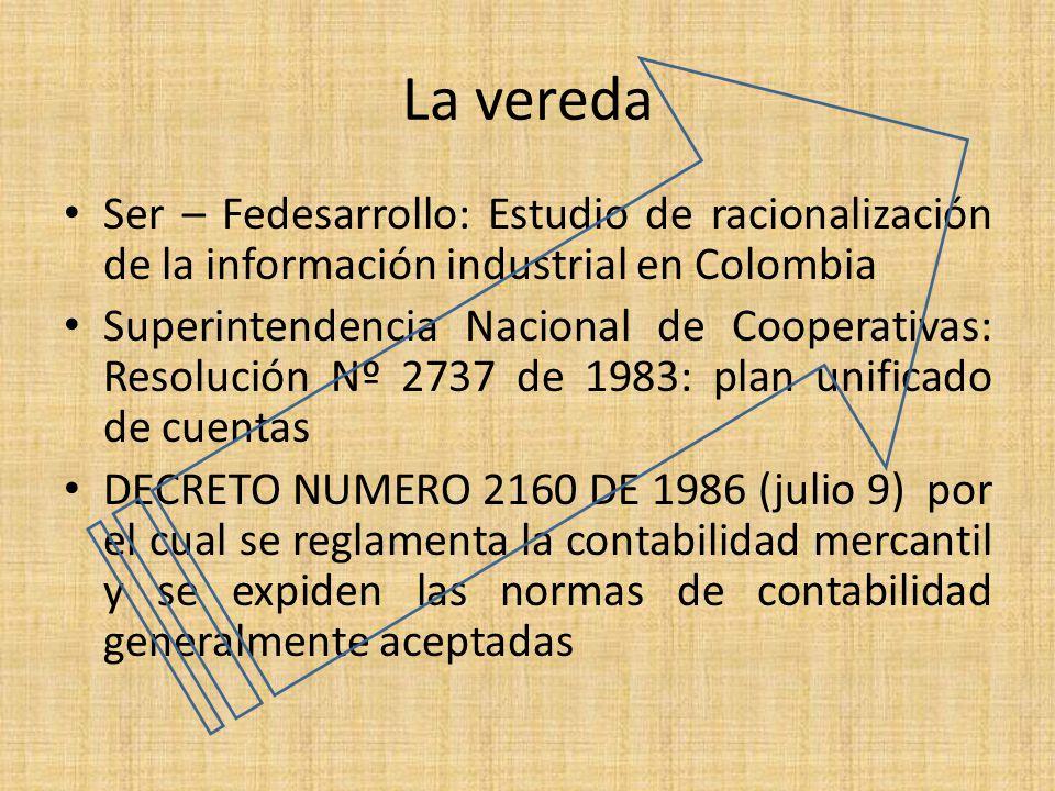 La vereda Ser – Fedesarrollo: Estudio de racionalización de la información industrial en Colombia.