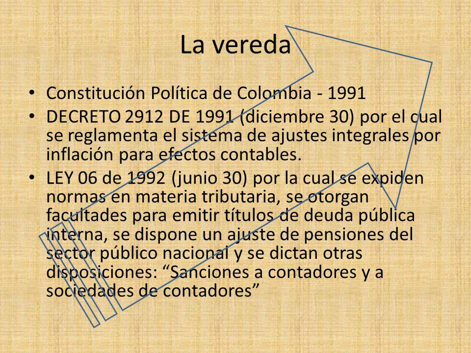 La vereda Constitución Política de Colombia - 1991