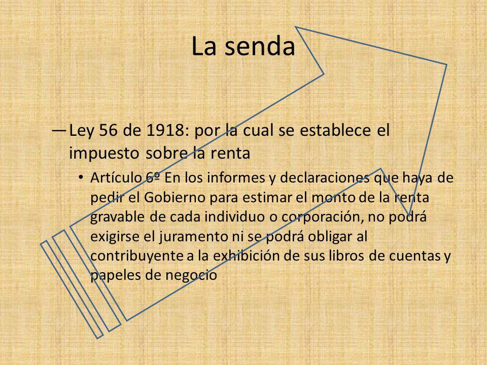 La senda Ley 56 de 1918: por la cual se establece el impuesto sobre la renta.