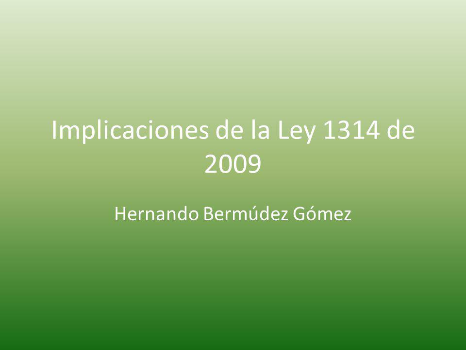 Implicaciones de la Ley 1314 de 2009