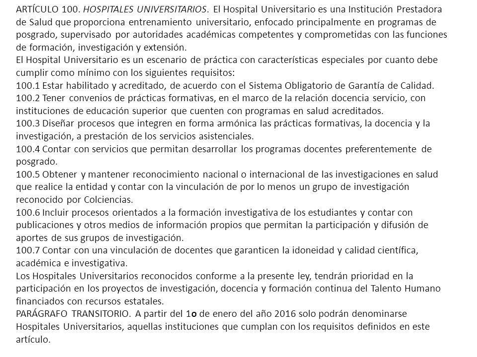ARTÍCULO 100. HOSPITALES UNIVERSITARIOS