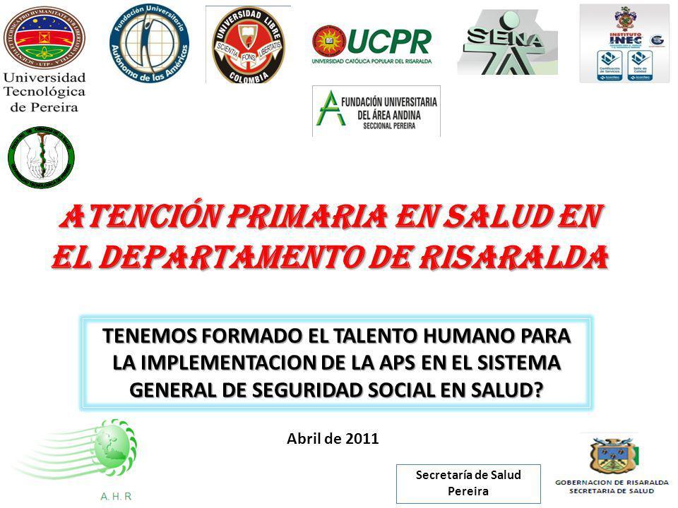 ATENCIÓN PRIMARIA EN SALUD EN EL DEPARTAMENTO DE RISARALDA
